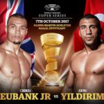 Watch Chris Eubank Jr vs Avni Yildirim Live on World Boxing Super Series