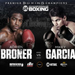 Watch Adrien Broner vs Mikey Garcia Live Showtime Championship Boxing