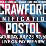 Free Live Stream Video of Terence Crawford vs Viktor Postol Undercard Bouts